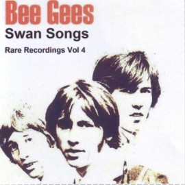 Bee Gees - Swan Songs - Rare Recordings Vol 13